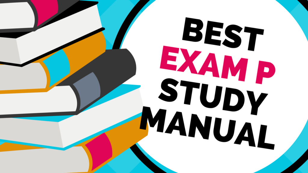 best study manual for exam p 2018 etched actuarial