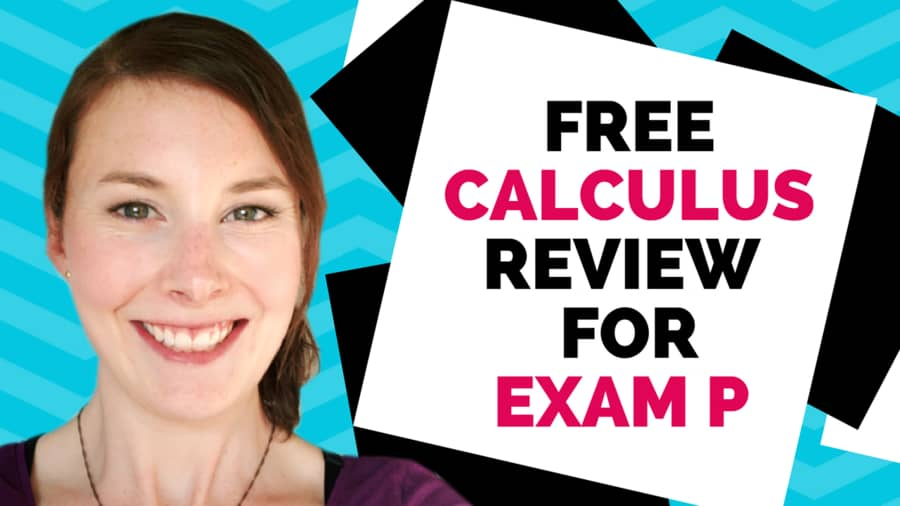 3 Best Free Resources for Exam P Calculus Review - Etched Actuarial
